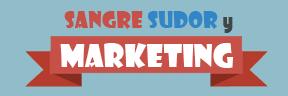 Sangre, sudor y marketing